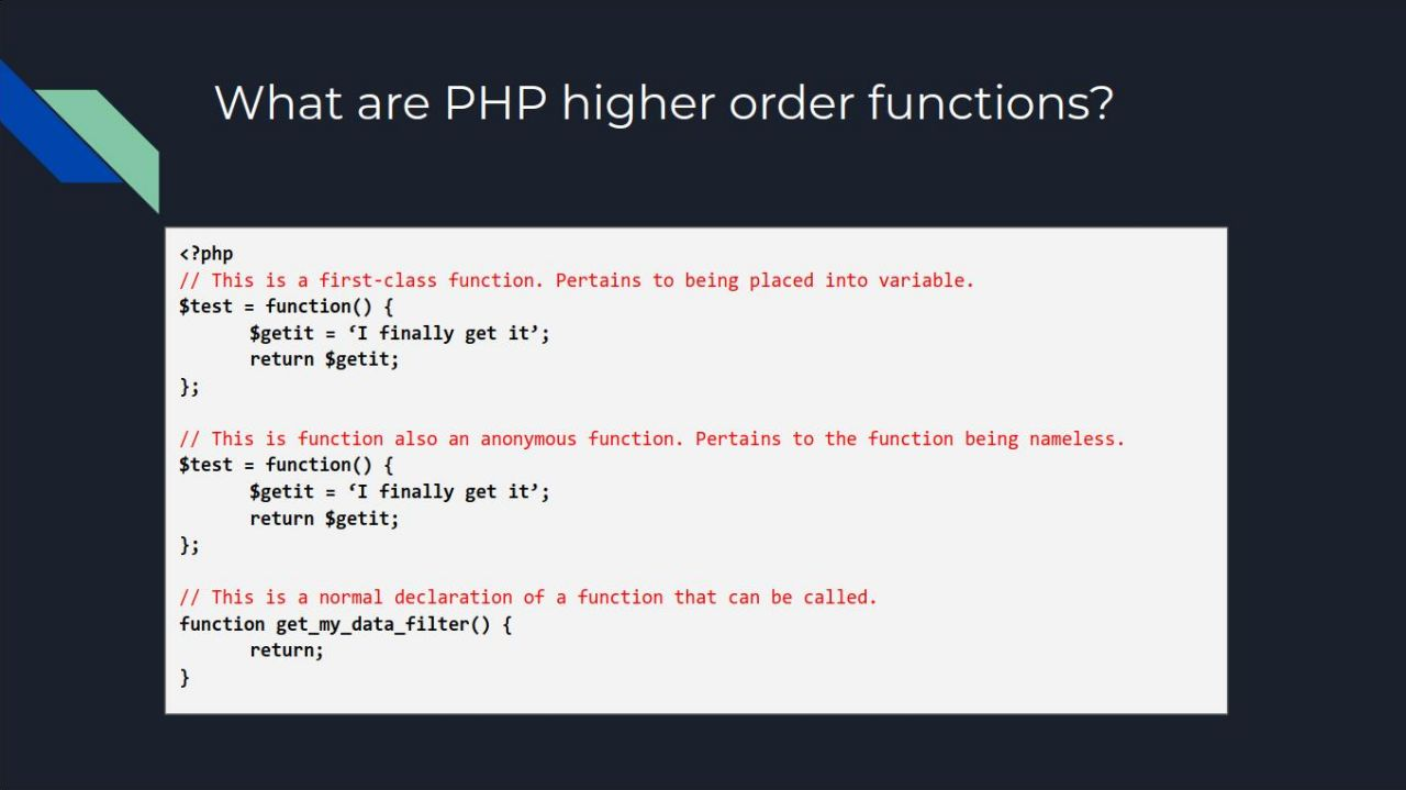 What are PHP higher order functions